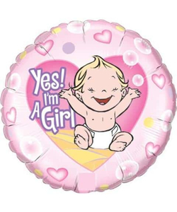 """ Yes I'm A Girl "" Foil Balloon"